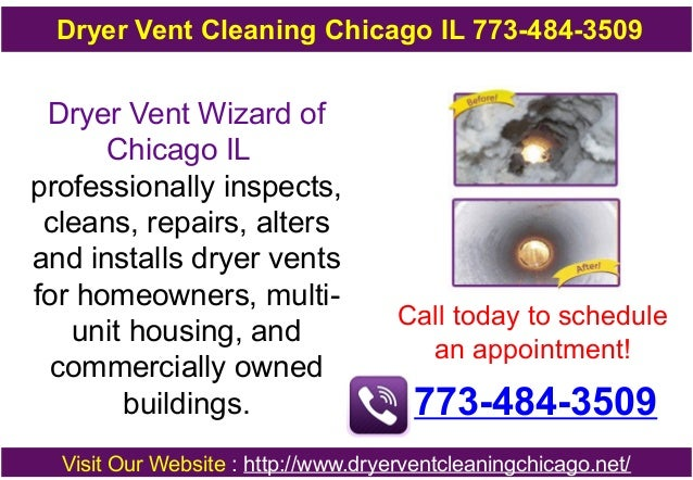 Dryer Vent Cleaning Chicago IL 773-484-3509  Dryer Vent Wizard of Chicago IL professionally inspects, cleans, repairs, alt...