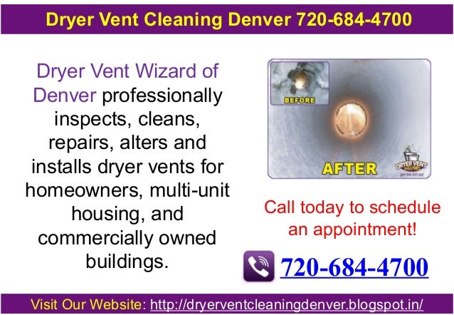 Dryer Vent Cleaning Denver 720-684-4700  Dryer Vent Wizard of  Denver professionally  inspects, cleans,  repairs, alters a...
