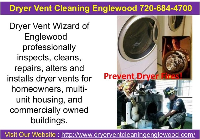 Dryer Vent Cleaning Englewood 720-684-4700  Dryer Vent Wizard of  Englewood  professionally  inspects, cleans,  repairs, a...