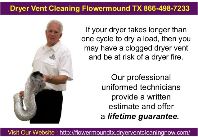 Dryer Vent Cleaning Flowermound TX 866-498-7233  If your dryer takes longer than one cycle to dry a load, then you may hav...