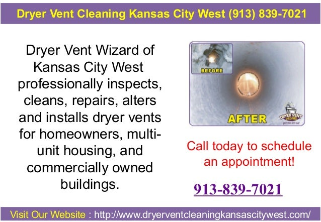 Dryer Vent Cleaning Kansas City West (913) 839-7021  Dryer Vent Wizard of Kansas City West professionally inspects, cleans...