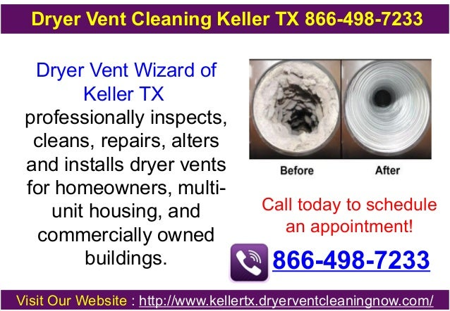 Dryer Vent Cleaning Keller TX 866-498-7233  Dryer Vent Wizard of Keller TX professionally inspects, cleans, repairs, alter...