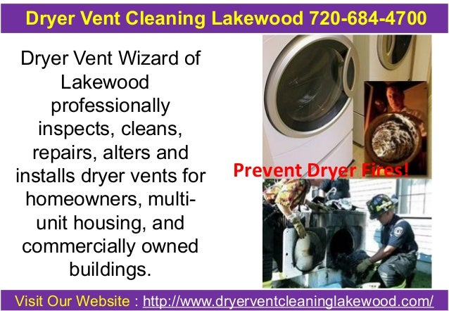 Dryer Vent Cleaning Lakewood 720-684-4700  Dryer Vent Wizard of  Lakewood  professionally  inspects, cleans,  repairs, alt...
