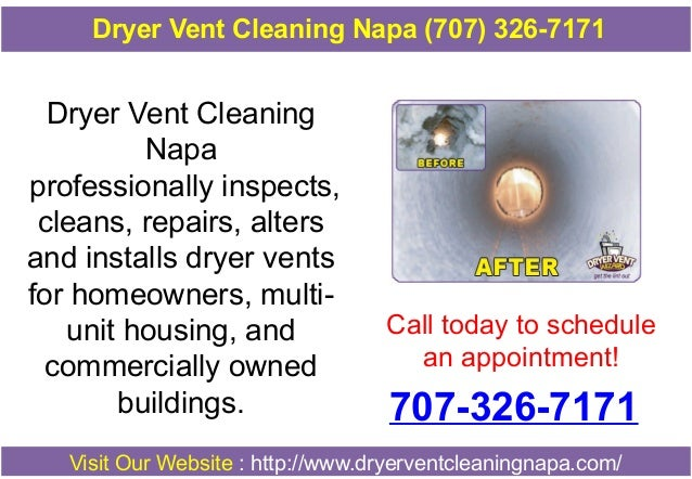 Dryer Vent Cleaning Napa (707) 326-7171  Dryer Vent Cleaning Napa professionally inspects, cleans, repairs, alters and ins...