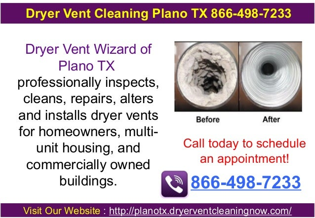 Dryer Vent Cleaning Plano TX 866-498-7233  Dryer Vent Wizard of Plano TX professionally inspects, cleans, repairs, alters ...