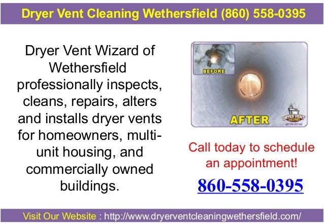 Dryer Vent Cleaning Wethersfield (860) 558-0395  Dryer Vent Wizard of Wethersfield professionally inspects, cleans, repair...