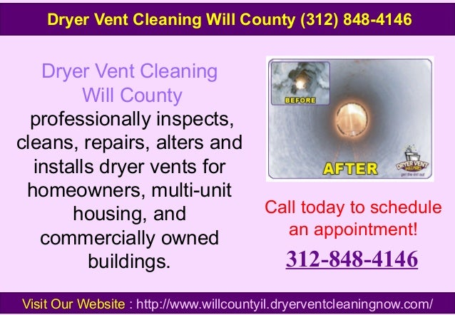 Dryer Vent Cleaning Will County professionally inspects, cleans, repairs, alters and installs dryer vents for homeowners, ...