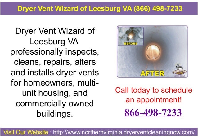 Dryer Vent Wizard of Leesburg VA professionally inspects, cleans, repairs, alters and installs dryer vents for homeowners,...