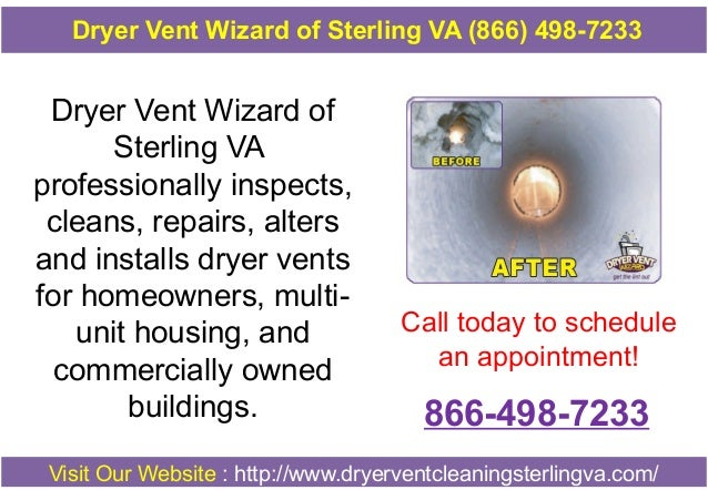 Dryer Vent Wizard of Sterling VA professionally inspects, cleans, repairs, alters and installs dryer vents for homeowners,...