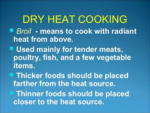 Dry Heat Cooking Method