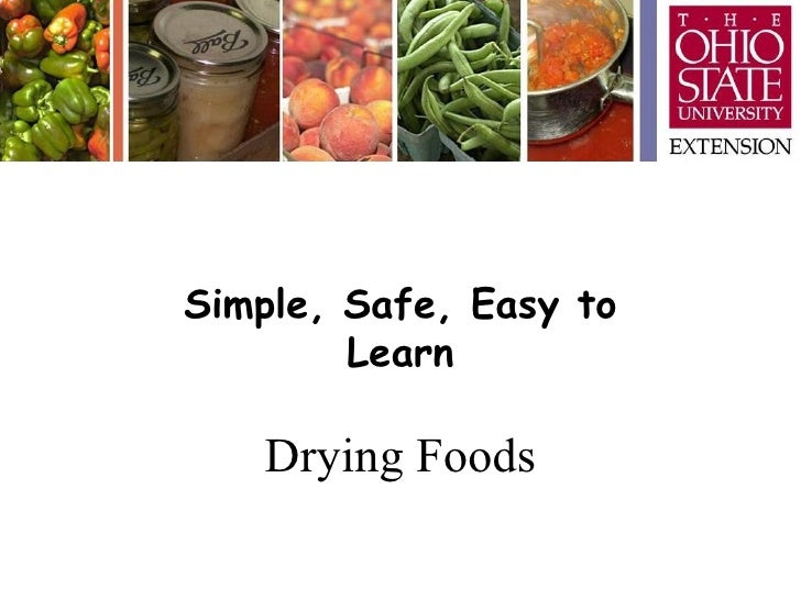Simple, Safe, Easy to Learn Drying Foods