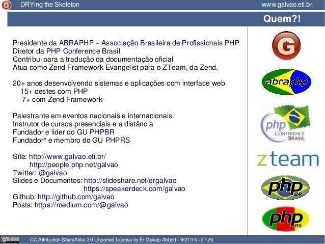 Presidente da ABRAPHP – Associação Brasileira de Profissionais PHP Diretor da PHP Conference Brasil Contribui para a tradu...