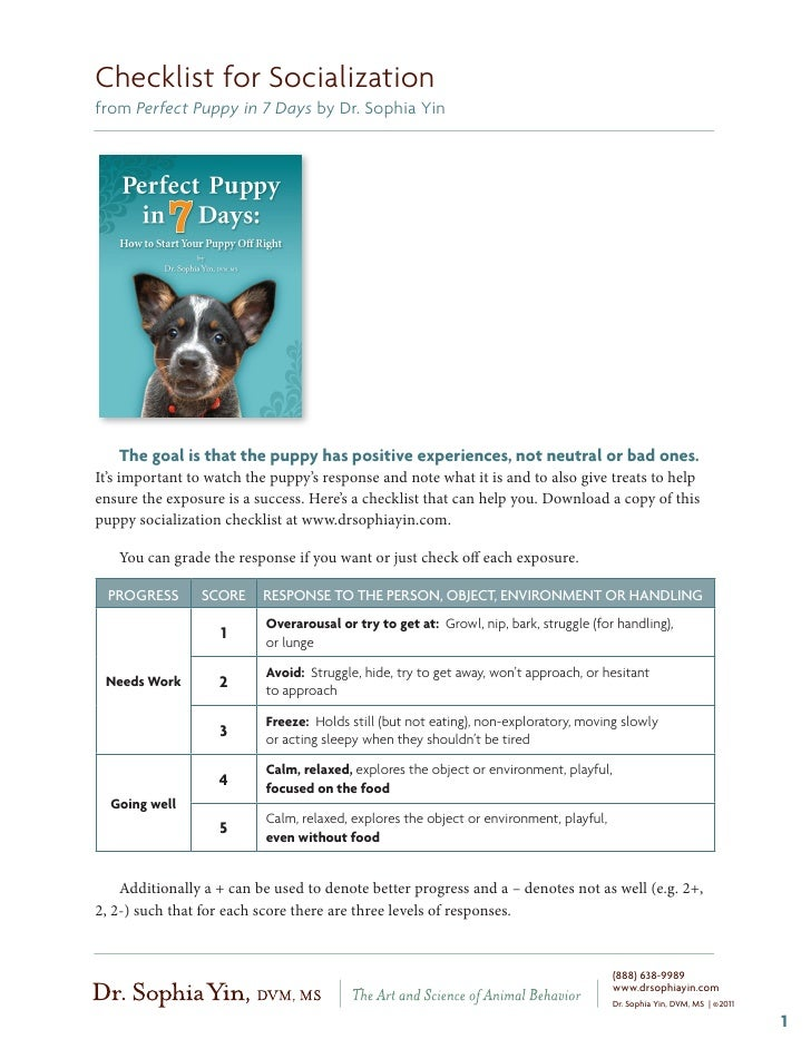 Checklist for Socializationfrom Perfect Puppy in 7 Days by Dr. Sophia Yin   The goal is that the puppy has positive experi...