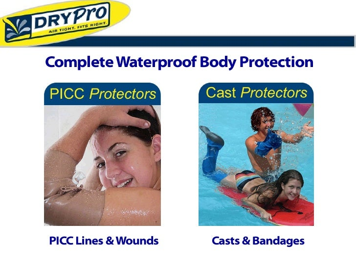 Complete Waterproof Body Protection     PICC Lines & Wounds   Casts & Bandages