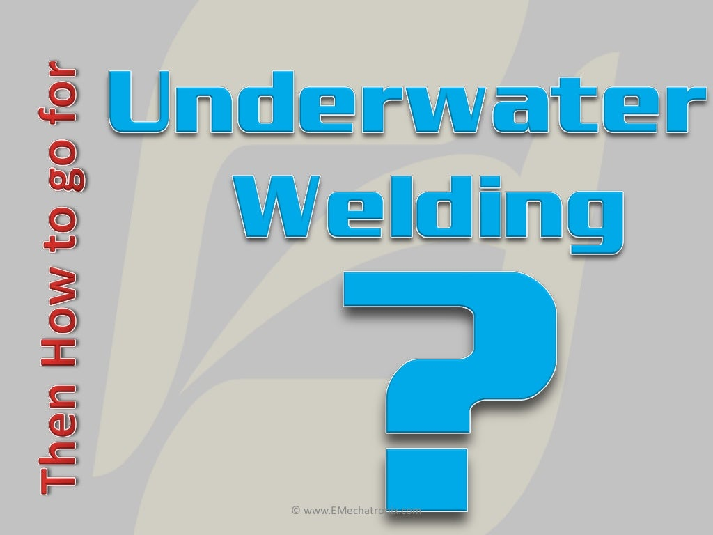 Dry Welding And Wet Hyperbaric Diagram