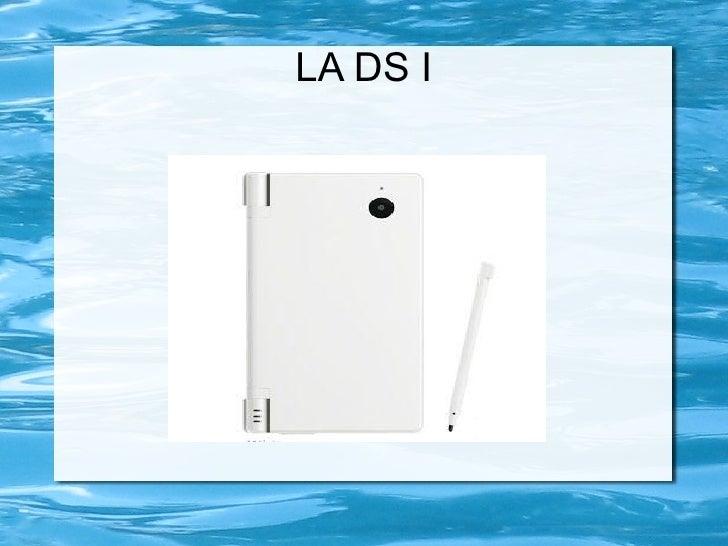 LA DS I