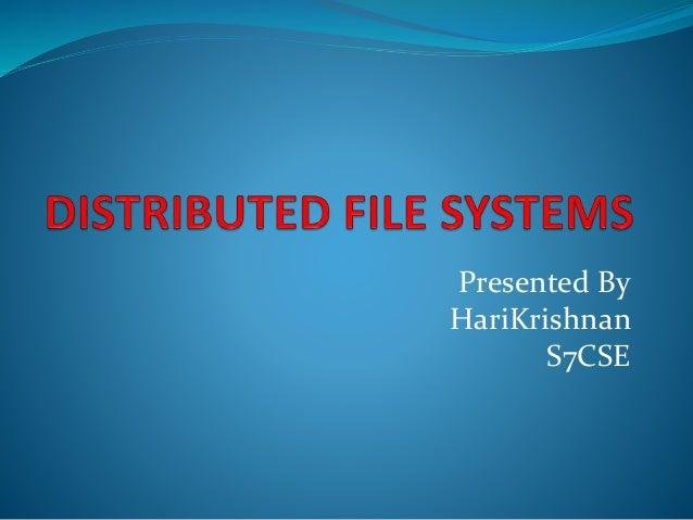 Presented By HariKrishnan S7CSE