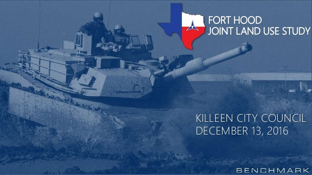 FORT HOOD JOINT LAND USE STUDY KILLEEN CITY COUNCIL DECEMBER 13, 2016
