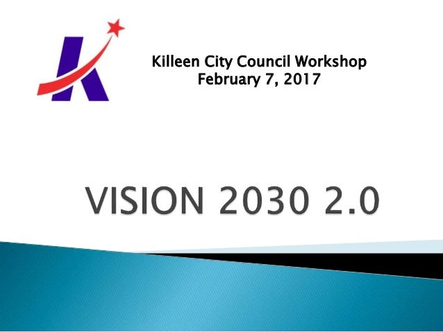 Killeen City Council Workshop February 7, 2017