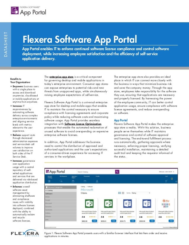 DATASHEET App Portal enables IT to enforce continual software license compliance and control software deployment, while in...
