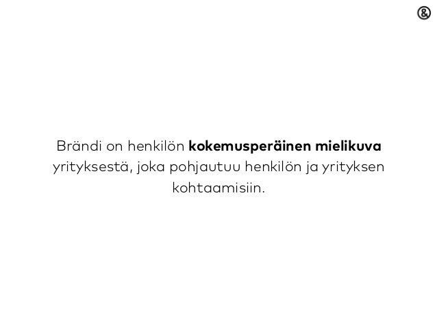 Brändi muuttuvassa maailmassa - luento Metropoliassa Slide 3