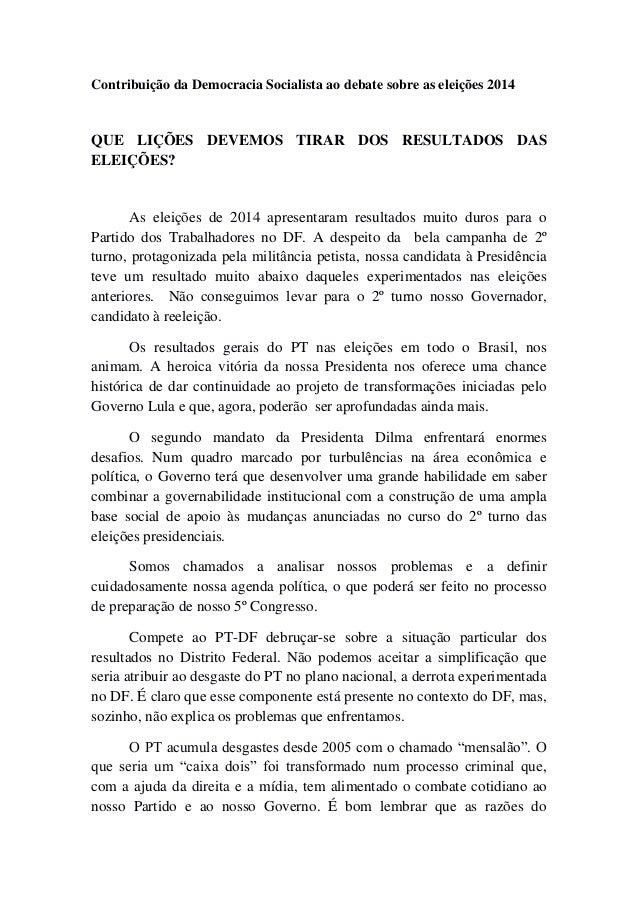 Contribuição da Democracia Socialista ao debate sobre as eleições 2014 QUE LIÇÕES DEVEMOS TIRAR DOS RESULTADOS DAS ELEIÇÕE...