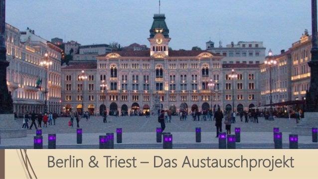 Berlin & Triest – Das Austauschprojekt