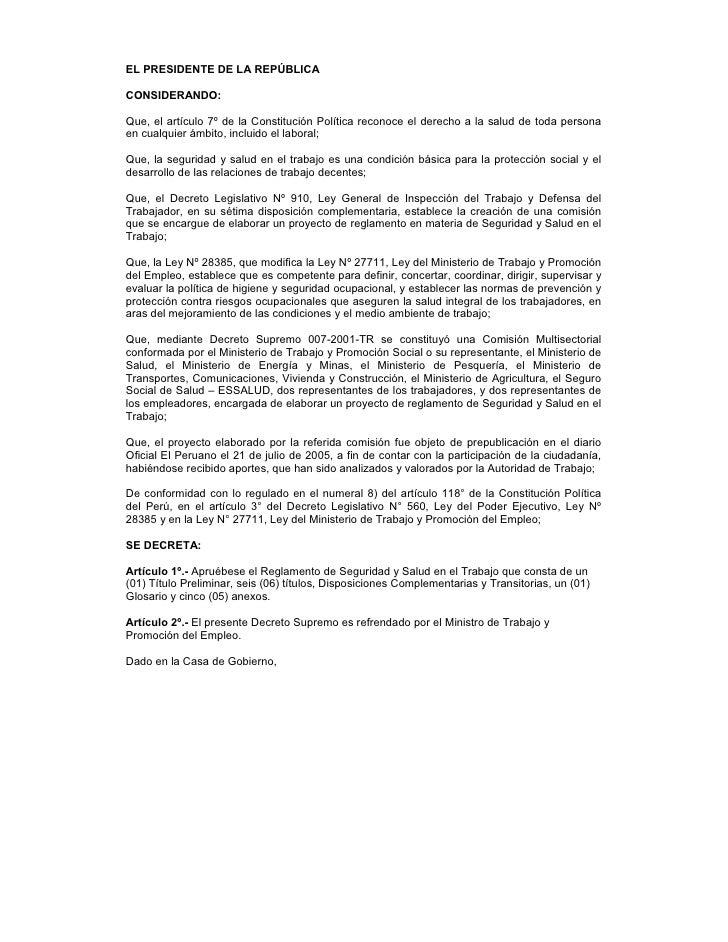 EL PRESIDENTE DE LA REPÚBLICA  CONSIDERANDO:  Que, el artículo 7º de la Constitución Política reconoce el derecho a la sal...