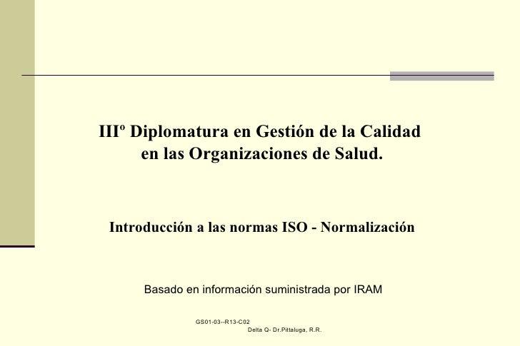 GS01-03--R13-C02  Delta Q- Dr.Pittaluga, R.R. IIIº Diplomatura en Gestión de la Calidad  en las Organizaciones de Salud. I...