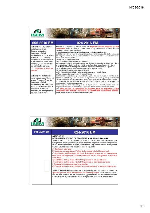 14/09/2016 41 055-2010 EM 024-2016 EM Artículo 58.- La gestión y establecimiento del Programa Anual de Seguridad y Salud O...