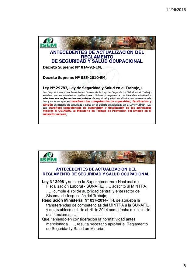 14/09/2016 8 ANTECEDENTES DE ACTUALIZACIÓN DEL REGLAMENTO DE SEGURIDAD Y SALUD OCUPACIONAL Decreto Supremo Nº 014-92-EM, D...