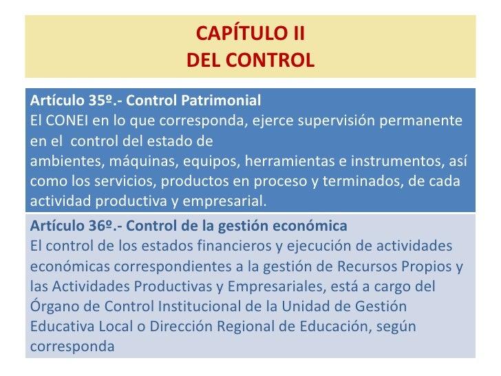CAPÍTULO II                        DEL CONTROL Artículo 35º.- Control Patrimonial El CONEI en lo que corresponda, ejerce s...