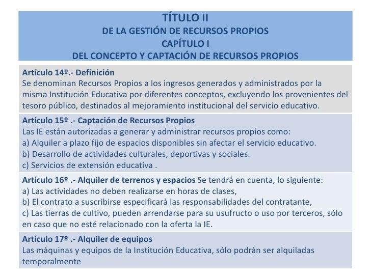 TÍTULO II                     DE LA GESTIÓN DE RECURSOS PROPIOS                                 CAPÍTULO I               D...