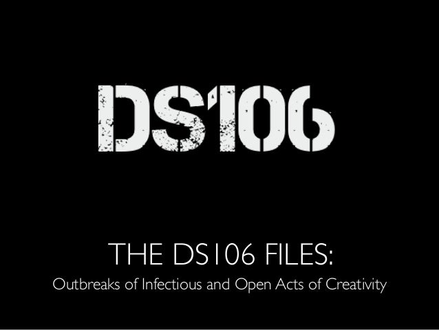 THE DS106 FILES: Outbreaks of Infectious and Open Acts of Creativity