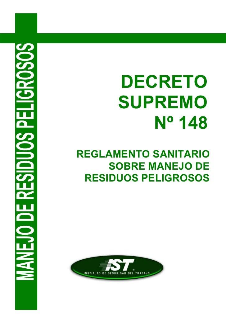 DECRETO      SUPREMO         Nº 148REGLAMENTO SANITARIO     SOBRE MANEJO DE RESIDUOS PELIGROSOS
