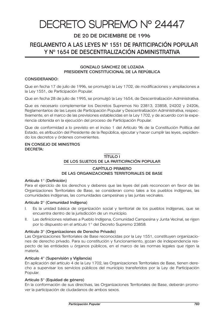DECRETO SUPREMO Nº 24447                            DE 20 DE DICIEMBRE DE 1996      REGLAMENTO A LAS LEYES Nº 1551 DE PART...