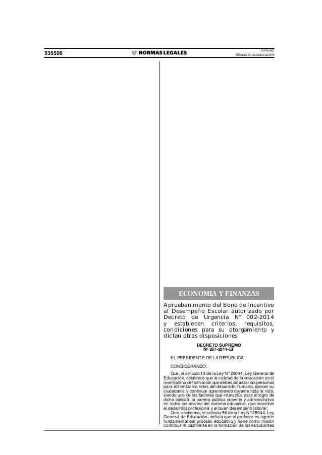 El Peruano  535596 Miércoles 22 de octubre de 2014  ECONOMIA Y FINANZAS  Aprueban monto del Bono de Incentivo  al Desempeñ...