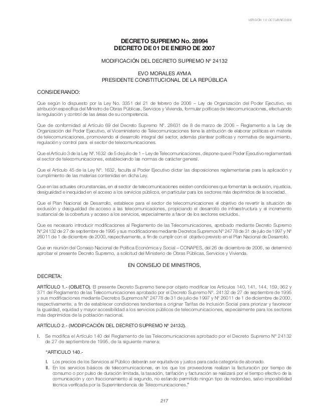 VERSIÓN 1.0 OCTUBRE/2008 217 DECRETO SUPREMO No. 28994 DECRETO DE 01 DE ENERO DE 2007 MODIFICACIÓN DEL DECRETO SUPREMO Nº ...