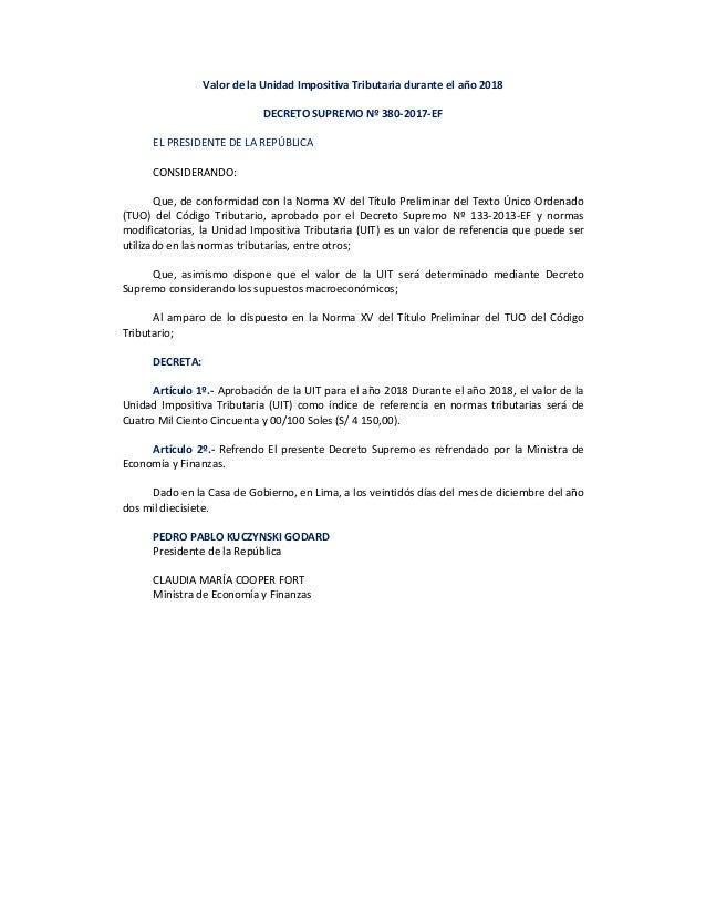 ValordelaUnidadImpositivaTributariaduranteelaño2018  DECRETOSUPREMONº380‐2017‐EF  ELPRESIDENTEDELAREPÚ...