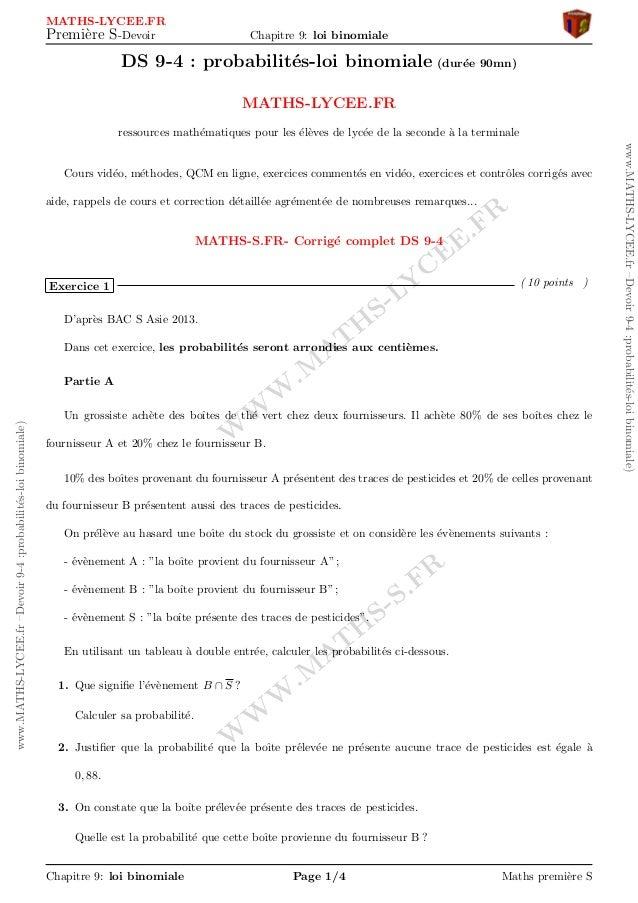 W W W .M AT H S-S.FR W W W .M AT H S-LY C EE.FR www.MATHS-LYCEE.fr–Devoir9-4:probabilit´es-loibinomiale) www.MATHS-LYCEE.f...