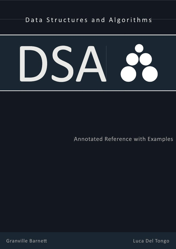Data Structures and Algorithms   DSA                   Annotated Reference with ExamplesGranville BarneƩ                  ...