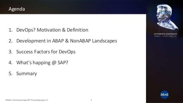 DSAG Tech Days 2018 - DevOps in SAP ABAP Landscapes Slide 2