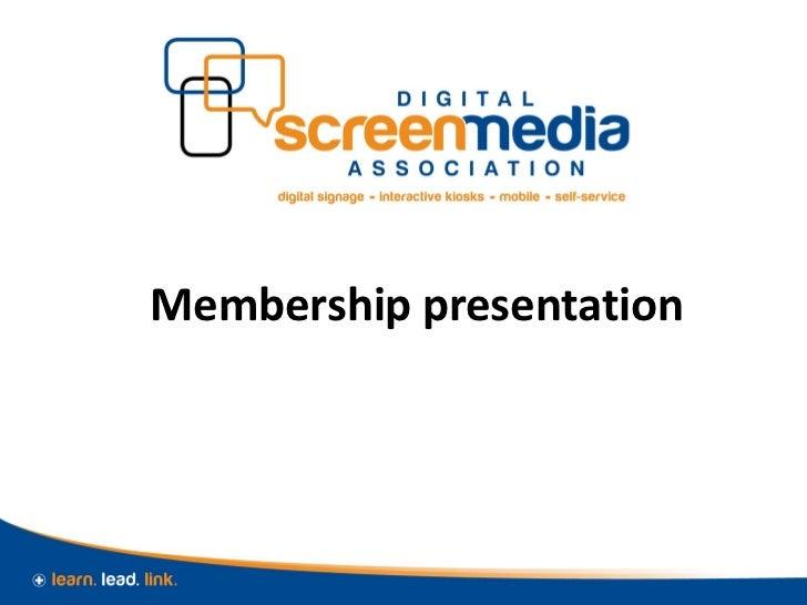 Membership presentation