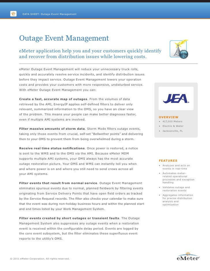 DATA SHEET: Outage Event Management       Outage Event Management       eMeter application help you and your customers qui...
