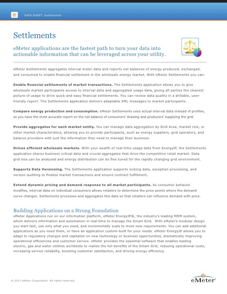 DATA SHEET: Settlements Settlements eMeter applications are the fastest path to turn your data into actionable information...