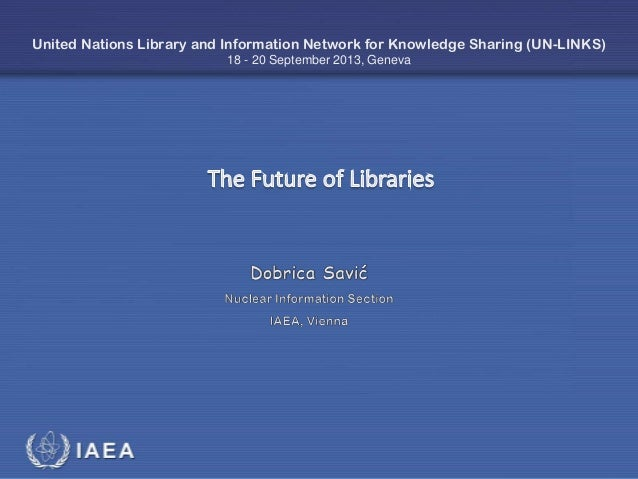 IAEA International Atomic Energy Agency United Nations Library and Information Network for Knowledge Sharing (UN-LINKS) 18...