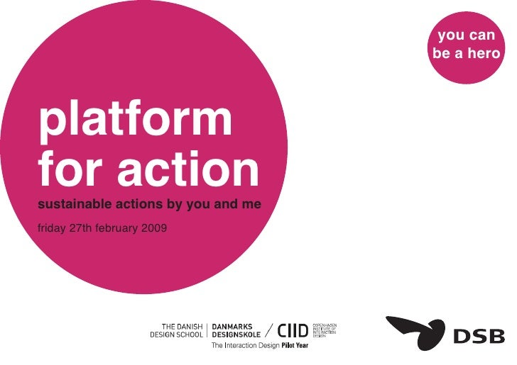 you can                                     be a hero    platform for action sustainable actions by you and me friday 27th...
