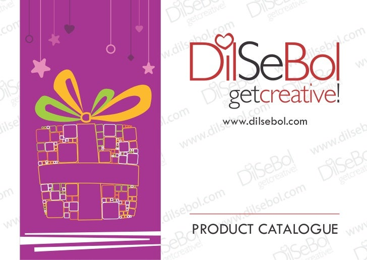 www.dilsebol.comPRODUCT CATALOGUE