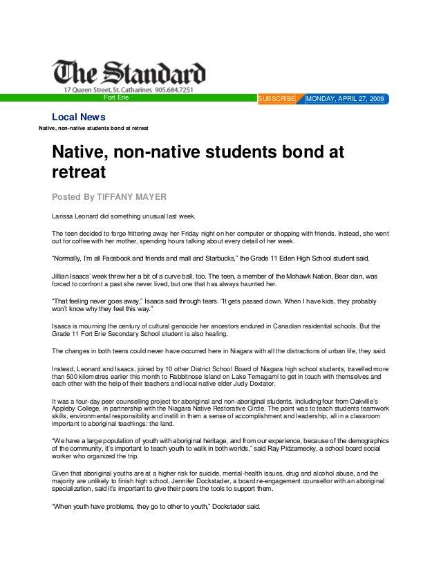 Fort Erie  SUBSCRIBE  MONDAY, APRIL 27, 2009  Local News Native, non-native students bond at retreat  Native, non-native s...
