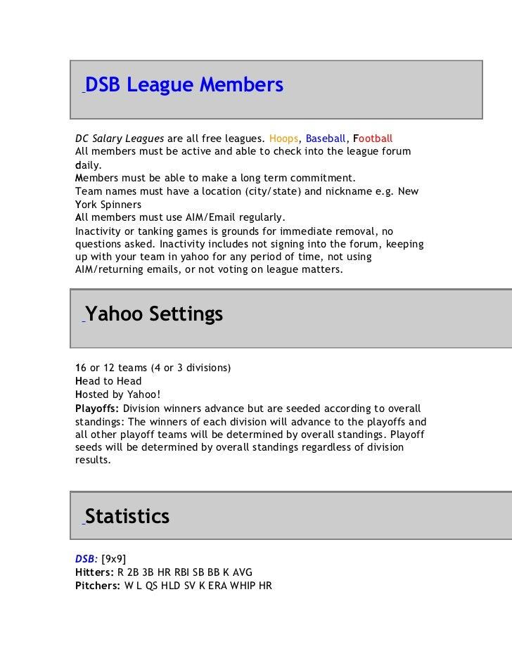 DSB League MembersDC Salary Leagues are all free leagues. Hoops, Baseball, Football                                       ...